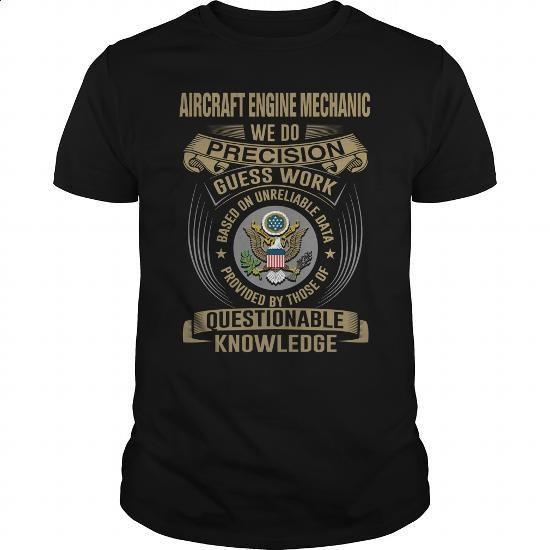 AIRCRAFT ENGINE MECHANIC - WEDO T4 - custom hoodies #hoodies for women #t shirt companies