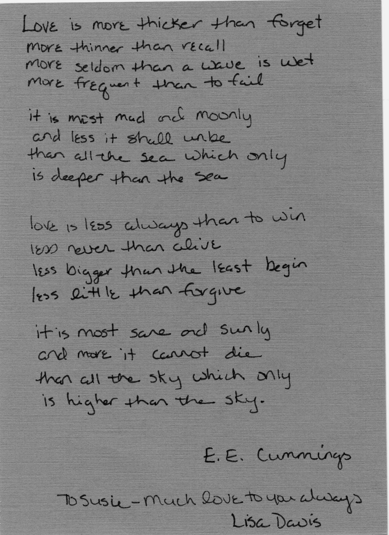 My dear sister-in-law, Lisa, wrote out this E. E. Cummings poem for me many…