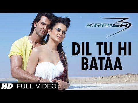 Dil Tu Hi Bataa Krrish 3 Full Video Song Hrithik Roshan Kangana Ranaut Dance Video Song Latest Bollywood Songs Bollywood Music