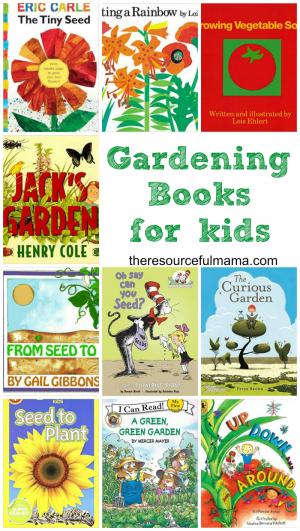 Educational And Fun Gardening Books For Kids Gardening Books
