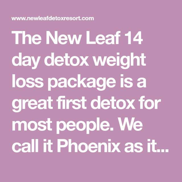 The New Leaf 14 Day Detox Weight Loss Package Is A Great First Detox