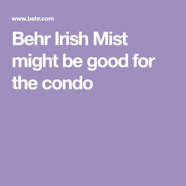 behr irish mist might be good for the condo behr irish on behr paint comparison chart id=17287