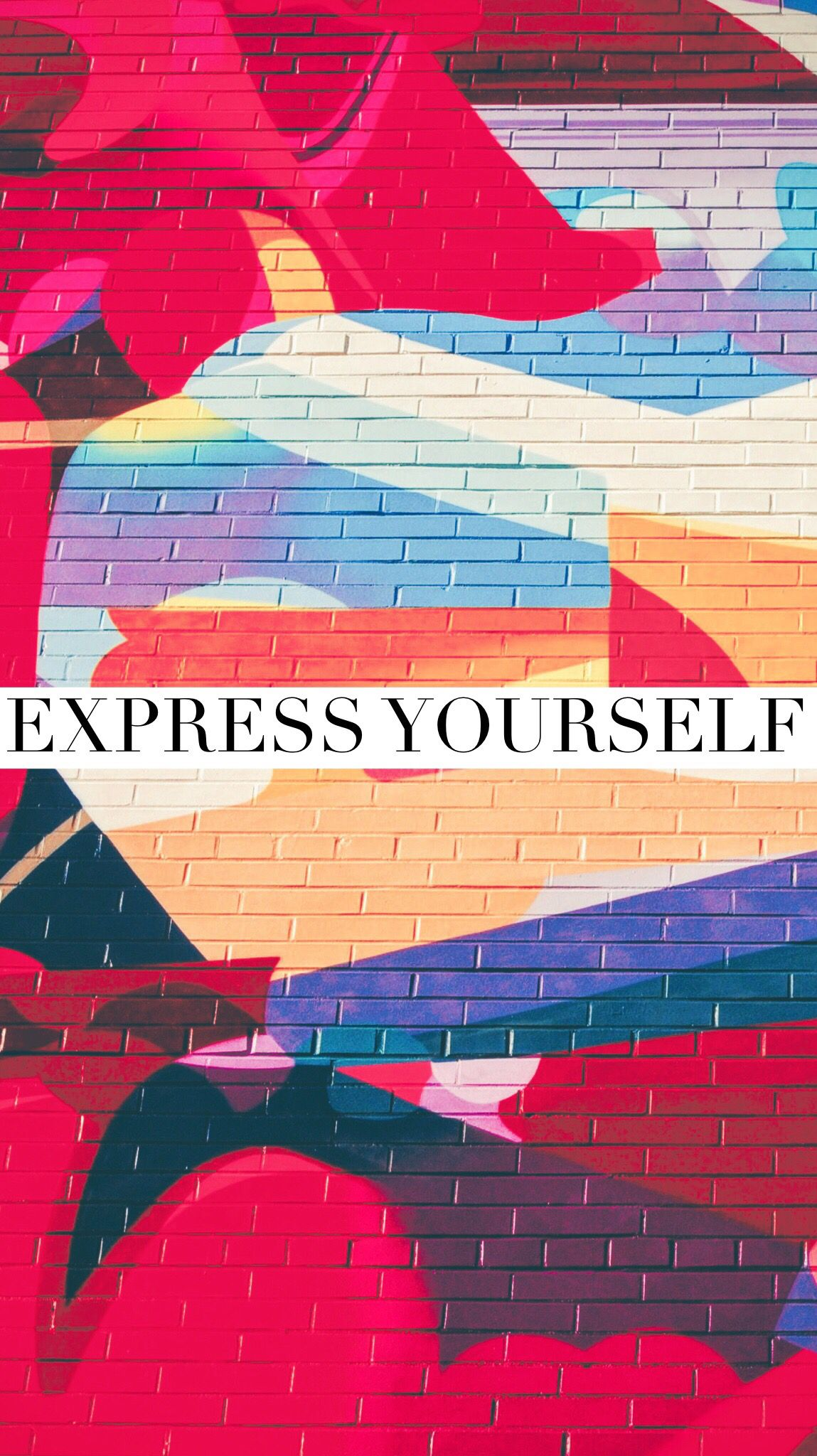Arte Express Yourself Express Yourself Motivation Quotes Art Streetart Feelgood