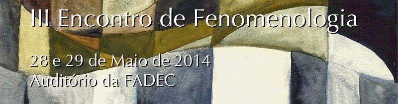 Blog do Sérgio: III Encontro de Fenomenologia - Maringá/PR