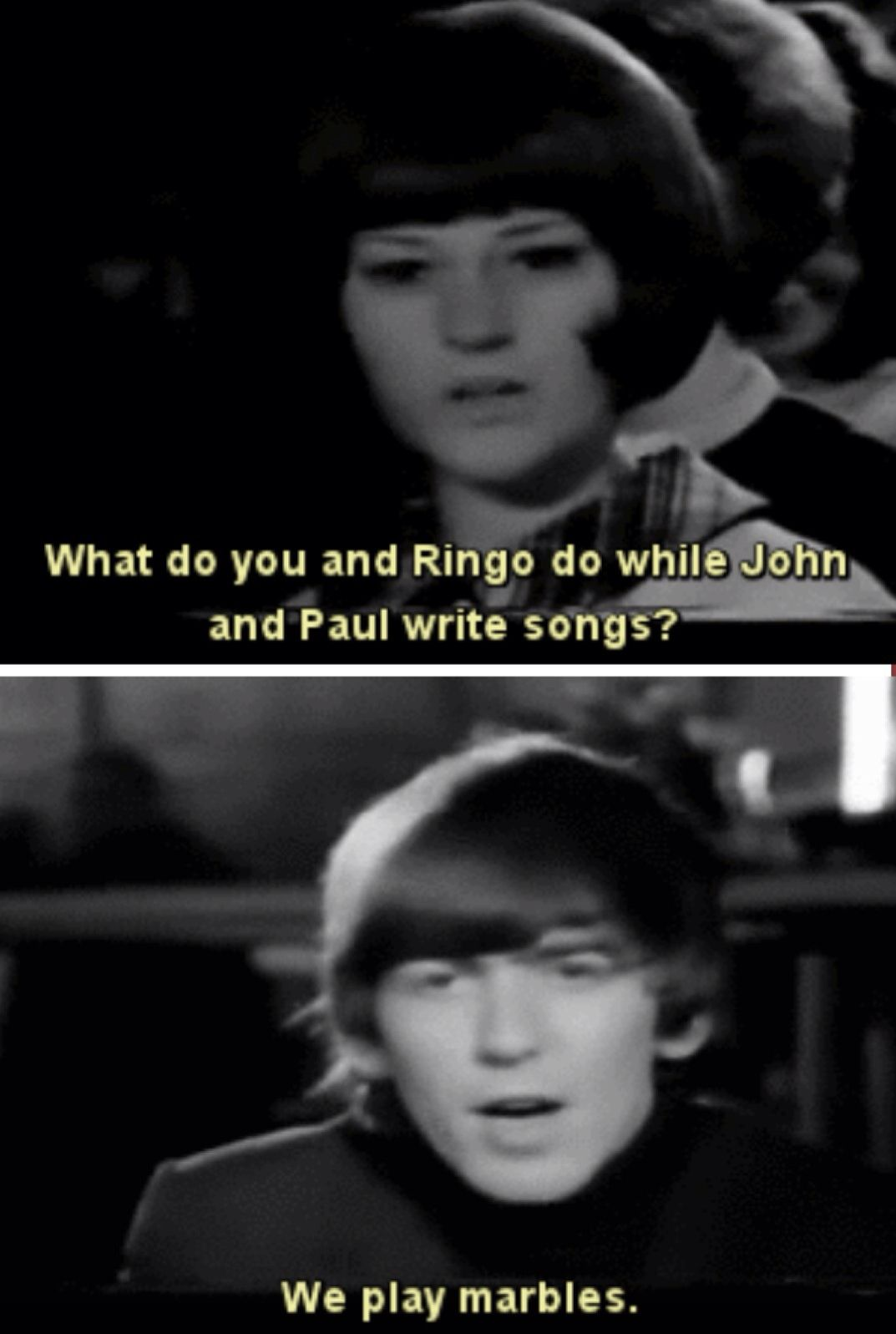 Harrison everyone, now that's funny. The beatles