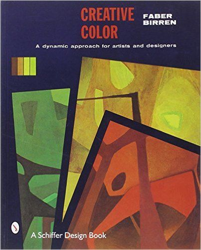 creative color faber birren 9780887400964 amazoncom books - Books On Color Theory