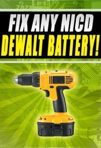 Fix NICD Dewalt Battery Easily dc988 dw057n dw006k 18v 12v 24v