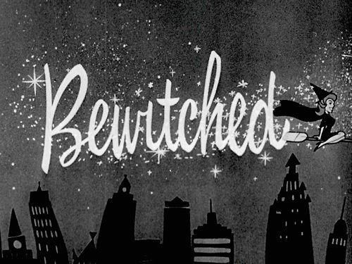 Bewitched...there will never be another show as great as this one