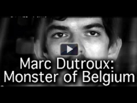 The Monster of Belgium / Belgium`s Child Sex Ring Coverup.