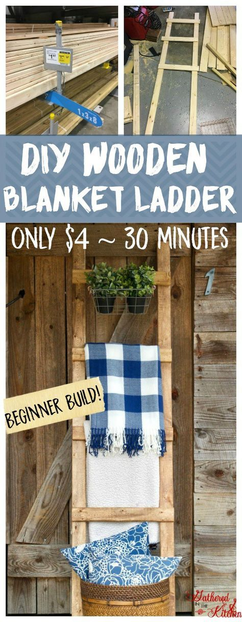Diy Wooden Blanket Ladder Only 4 In 30 Minutes Beginner Build Gathered In The Kitchen Wooden Blanket Ladder Diy Wooden Projects Wooden Diy