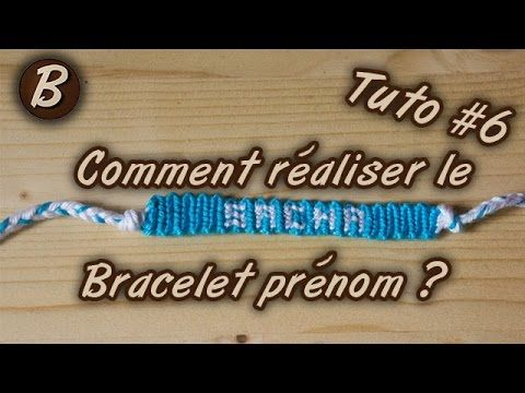 bracelet br silien le bracelet pr nom tutoriel 6 youtube bracelet br silien. Black Bedroom Furniture Sets. Home Design Ideas