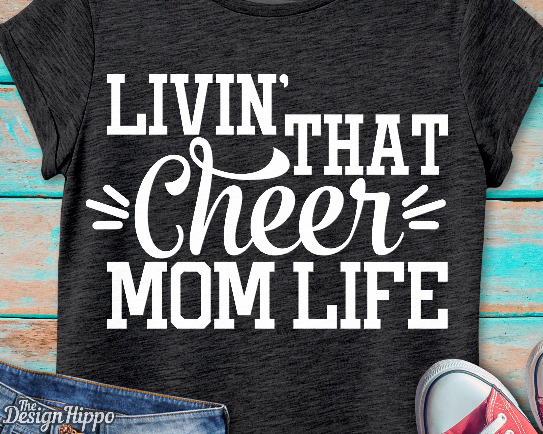 Livin That Cheer Mom Life Svg Cheer Mom Svg Cheer Mom Life Etsy Cheer Mom Shirts Cheer Mom Cheer Shirts