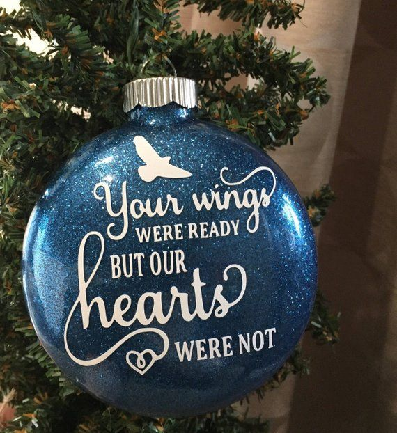 Your Wings Were Ready But Our Hearts Were Not Glittered
