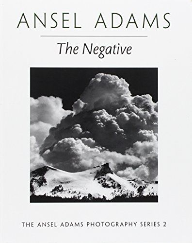 Photography The Negative Ansel Adams Book