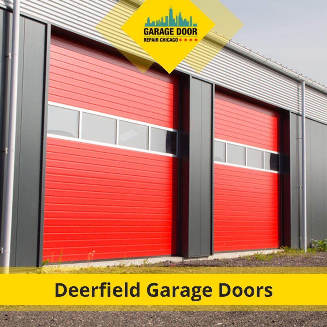 No Matter Your Deerfield Location The Expert Team At Garage Door Repair Chicago Can Provide Yo Garage Doors Garage Door Opener Installation Garage Door Repair
