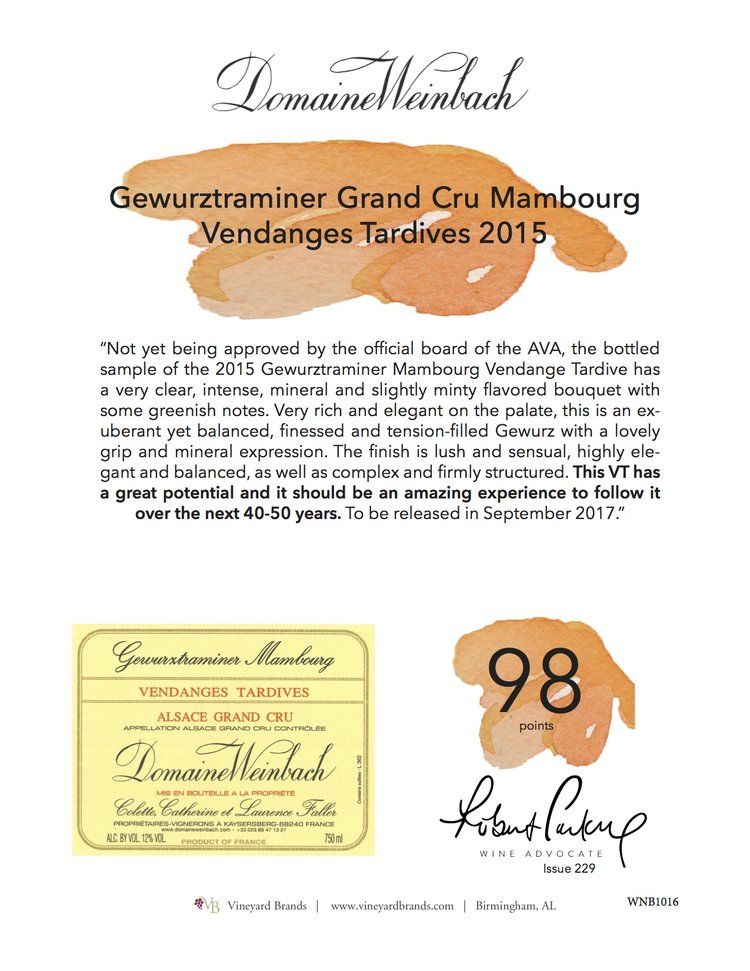 Domaine Weinbach Gewurztraminer Grand Cru Mambourg Vendanges Tardives 2015 98 Points Robert Parker S Wine Advocate Wine Map Wines Wine Shelves