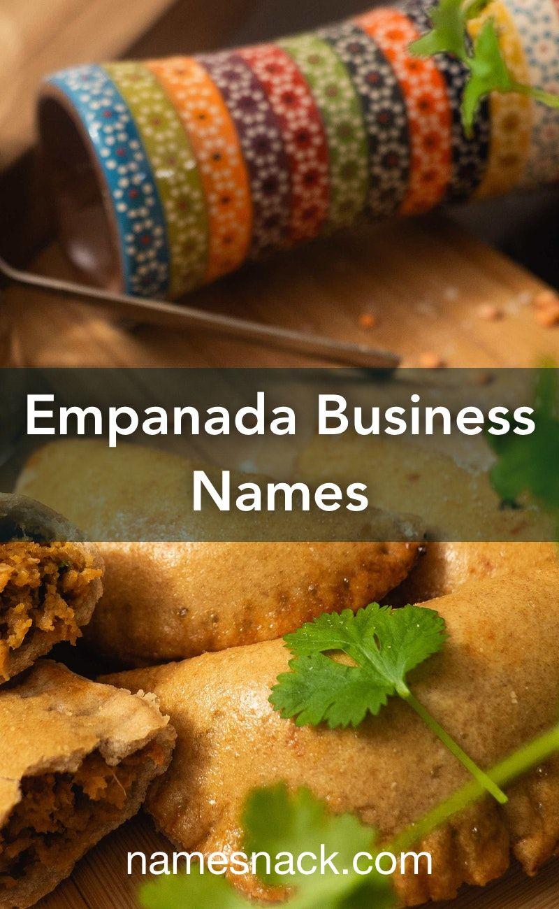 Empanada business names empanadas business names food