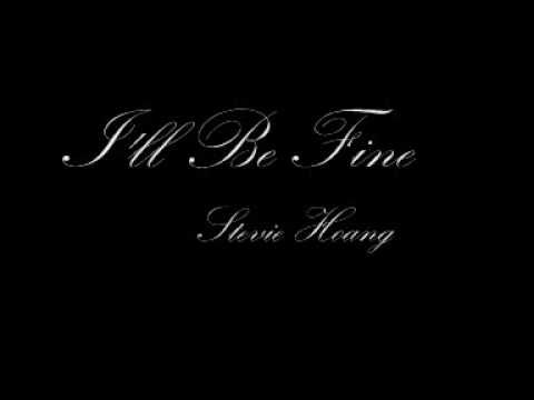stevie hoang i ll be fine mp3 free download