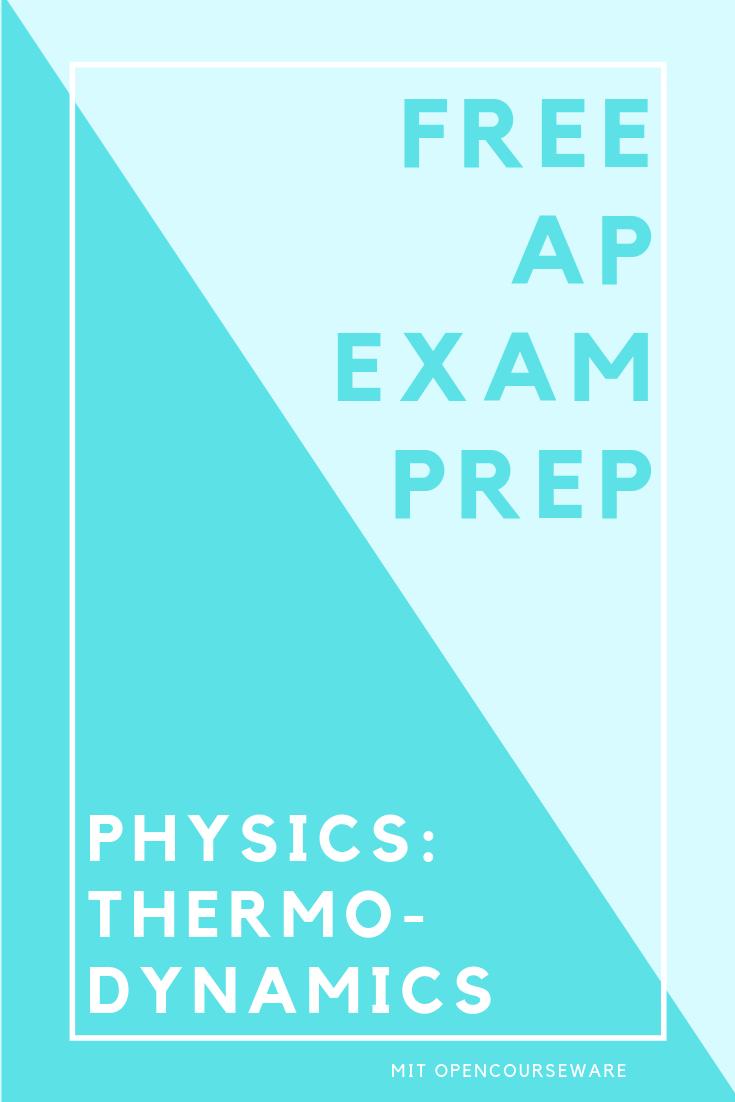 Free Ap Exam Prep Ap Physics Thermodynamics High School Science In 2020 High School Science Physics Classroom Exam Prep