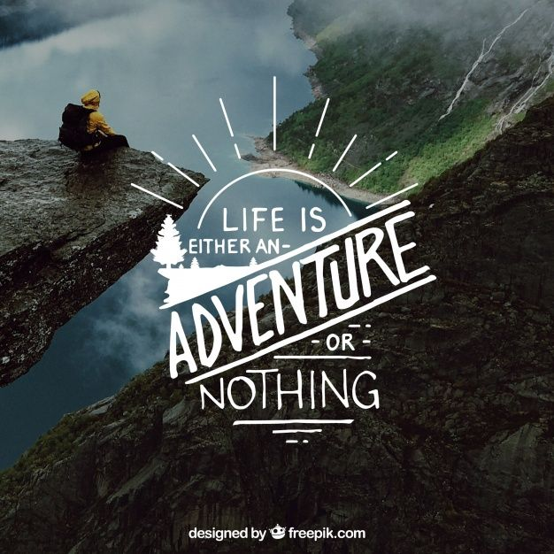 Download Creative Lettering And Quote Design On Nature Background For Free Nature Quotes Adventure Creative Lettering Adventure Quotes