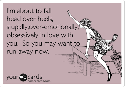 Someecards Com Falling In Love Quotes Fast Quotes Boys Are Stupid