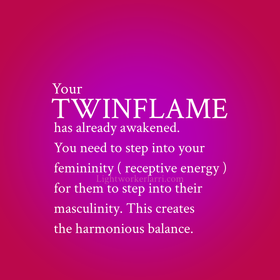 When The Female Gets Into Her Receptive Energy She Balanced Her Energies Twin Flame Love Quotes Twin Flame Quotes Twin Flame Relationship