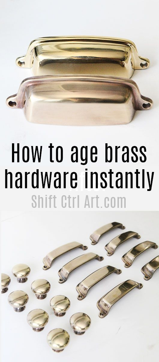 How To Age Brass Hardware Instantly Home Hardware Faucet Sink