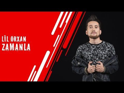 Lil Orxan Zamanla Official Audio Youtube Lille