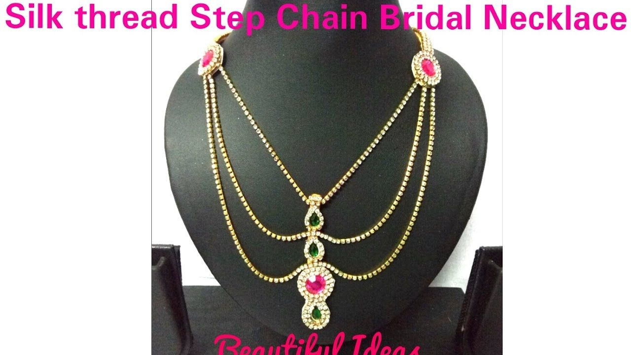 DIY//How to make Silk thread Step Chain Bridal Necklace//Step ...