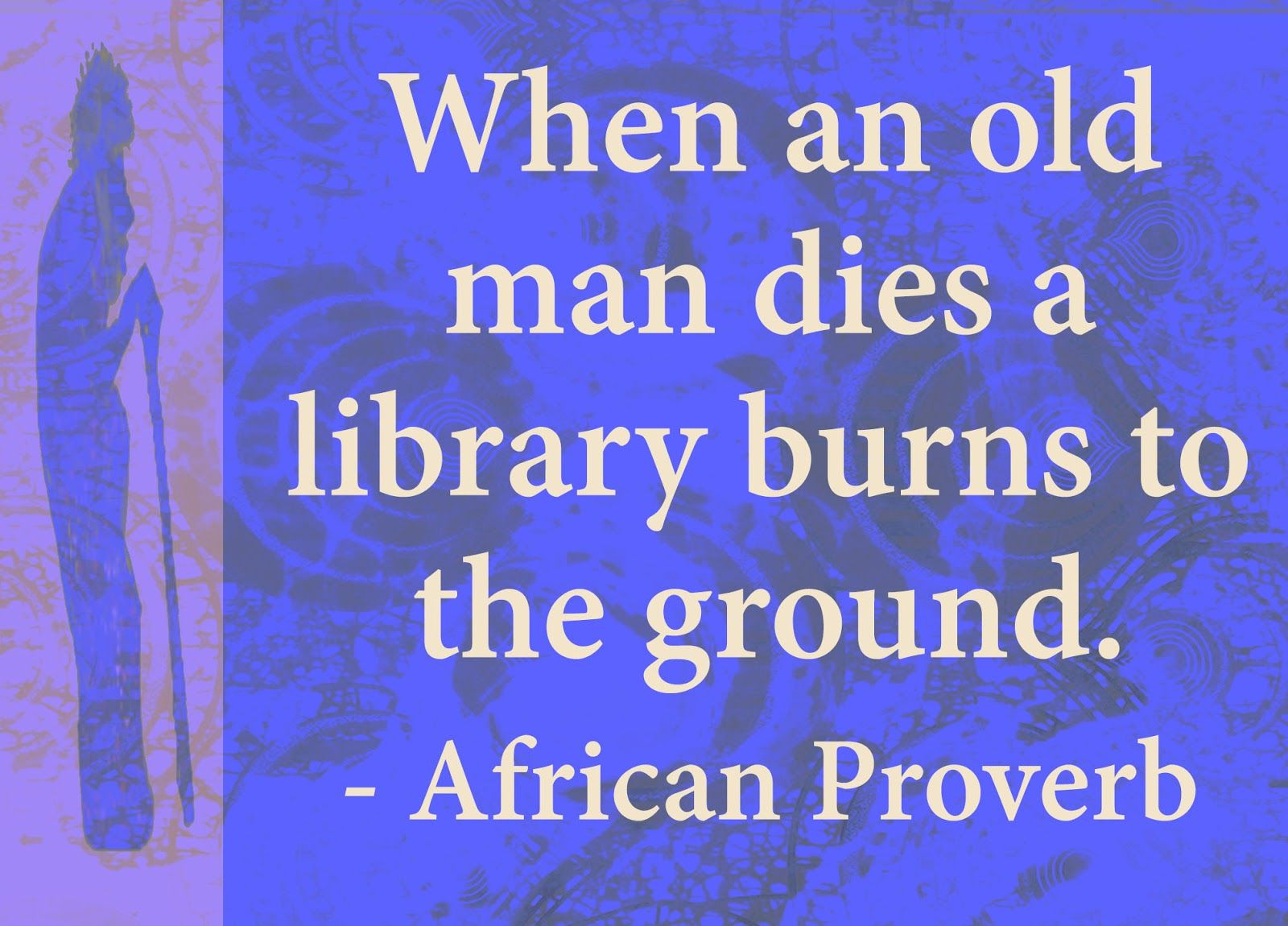 The Meaning Of Education African Proverbs African Quotes African Proverb African Words