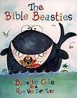 Bible Beasties, Babette Cole  and Ron van der Meer