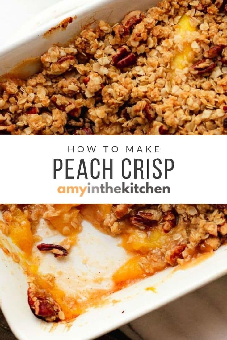 Peach Crisp | Fresh, Frozen or Canned Peaches | Amy in the Kitchen