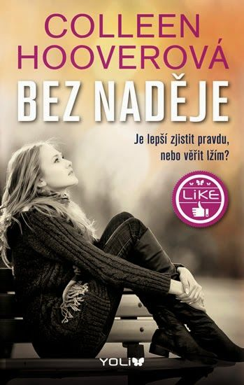 Colleen Hooverová - Bez naděje ~ Turning over pages ...