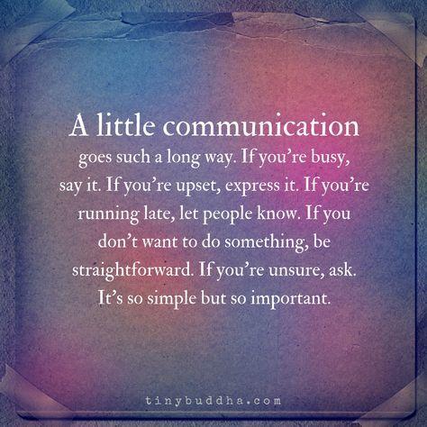 A Little Communication Goes a Long Way - Tiny Buddha