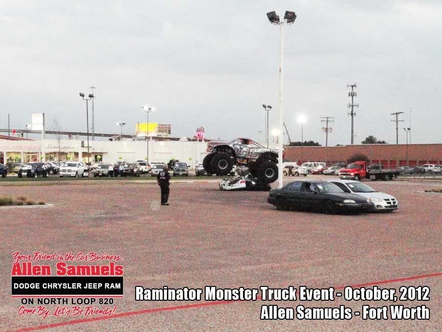 Allen Samuels Dodge Dealer Fort Worth Raminator 6 Dodge Chrysler Chrysler Jeep Monster Trucks