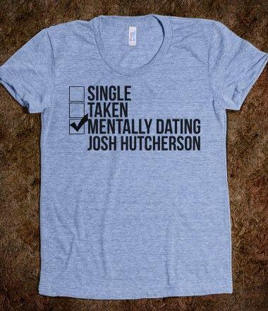 Single taken mentally dating josh hutcherson