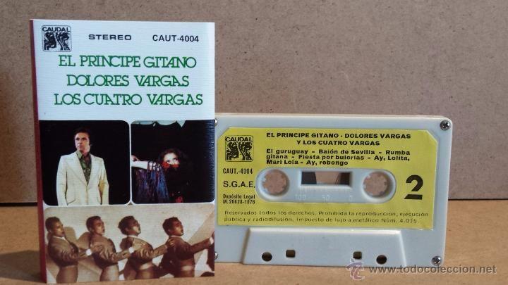 EL PRINCIPE GITANO / DOLORES VARGAS / LOS CUATRO VARGAS. MC / CAUDAL / COMO NUEVO.