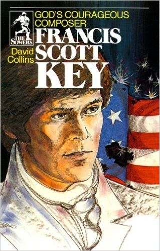 Francis Scott Key (Sower Series): David R. Collins, Robert F. Burkett, Joe Van Severen: 9780915134915: Amazon.com: Books