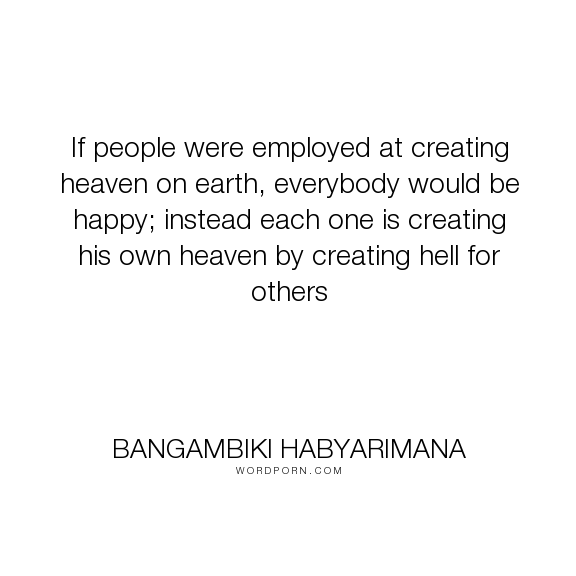 """""""If People Were Employed At"""