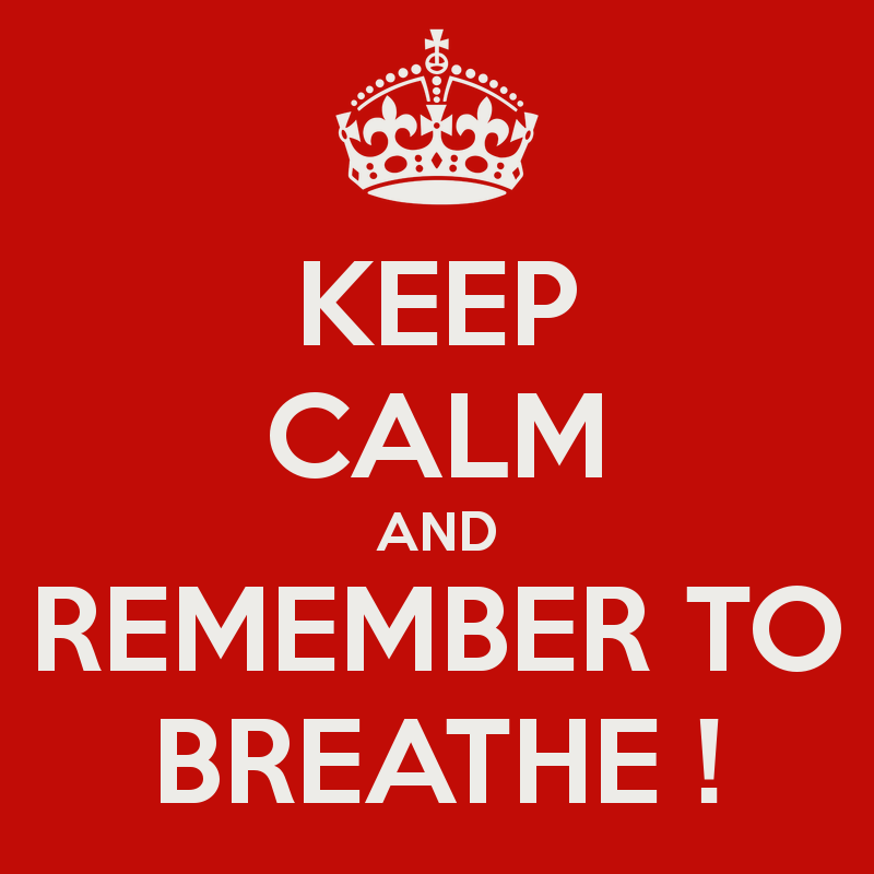 Image result for and remember to breathe