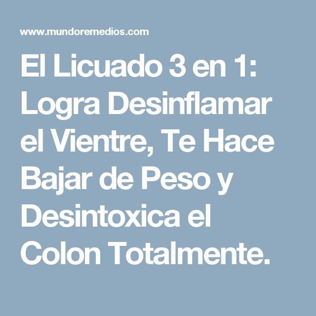 El Licuado 3 en 1: Logra Desinflamar el Vientre, Te Hace Bajar de Peso y Desintoxica el Colon Totalmente.