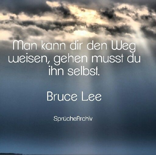 spruch spr che weisheit zitate spr chearchiv facebook leben bruce lee spr che archiv. Black Bedroom Furniture Sets. Home Design Ideas