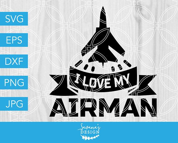 Download I Love My Airman SVG, Air Force SVG, Airforce SVG ...