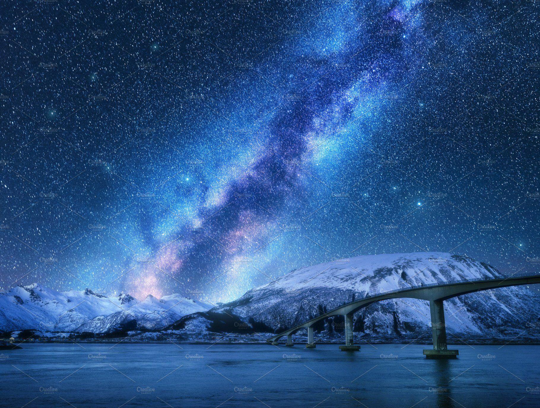 Bridge And Starry Sky With Milky Way Night Landscape Milky Way Starry Sky
