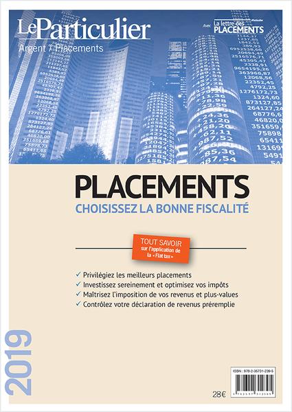 Placements Choisissez La Bonne Fiscalite Et Tout Savoir Sur La Flat Tax Les Guides Fiscaux Du Particulier Placement Conseils Financiers Placement Financier