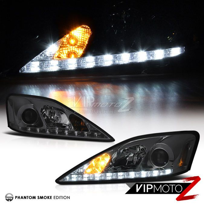 For 06 13 Lexus Is250 Is350 Smoke Led Drl Projector Headlights Left Right Pair Lexus Is250 Lexus Projector Headlights