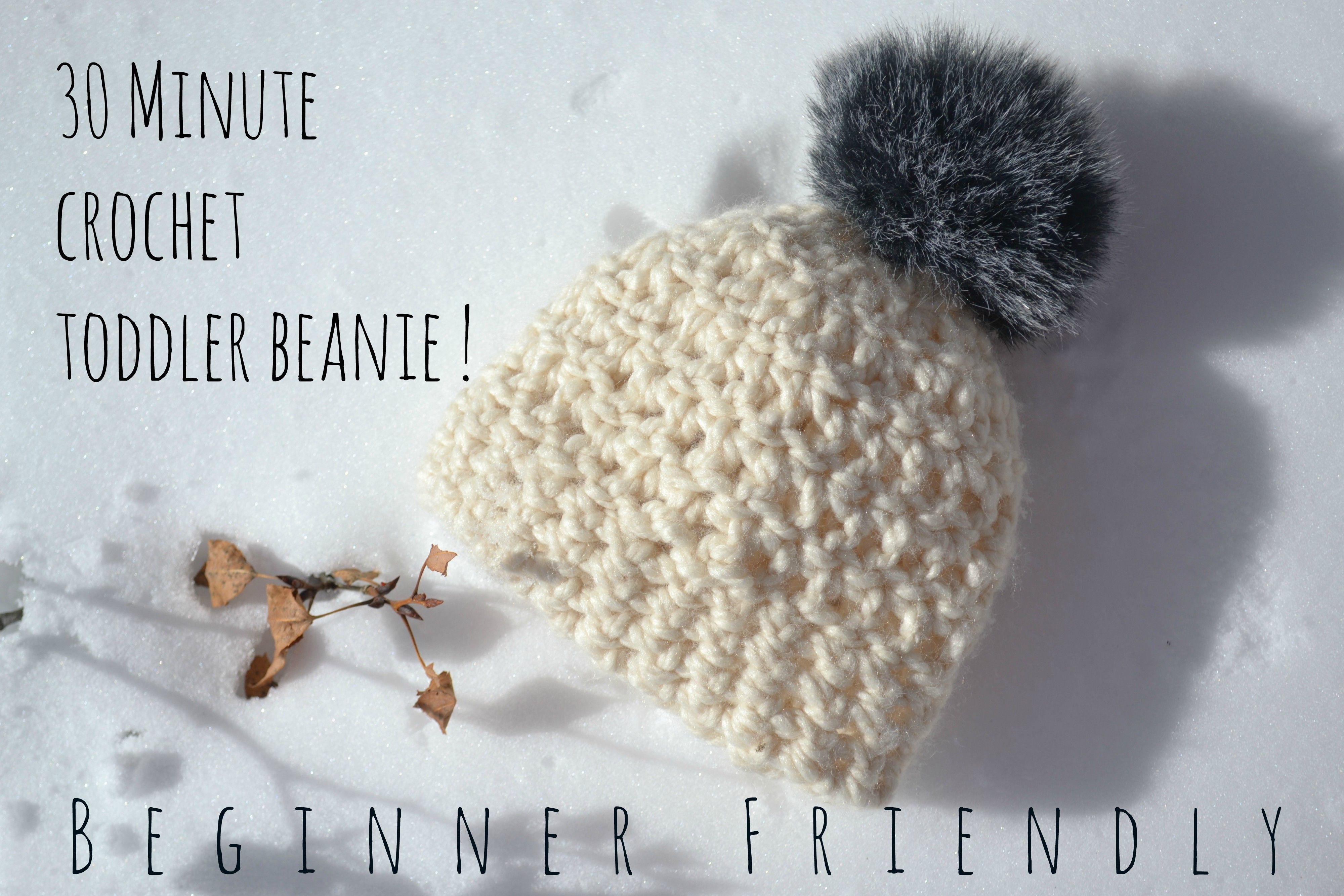 Only 30 Minutes to crochet this lovely warm Aspen Toddler Beanie ...
