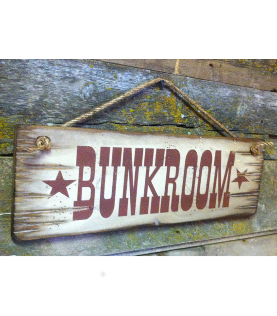 Bunkroom, Western, Antiqued, Wooden Sign