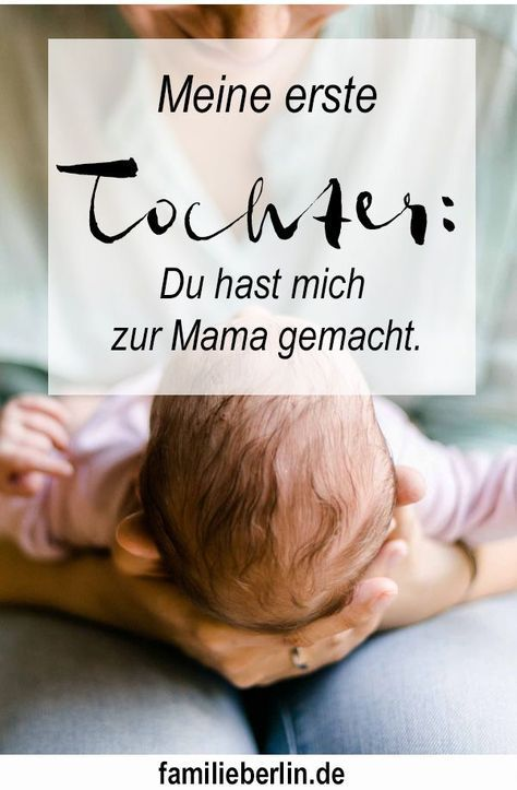 Du hast mich zur Mama gemacht | https://familieberlin.de #quotetoparents
