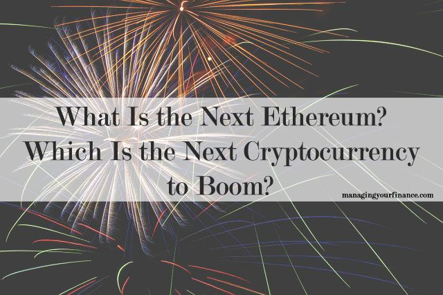 which is the next cryptocurrency to boom